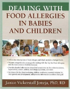 Image: Dealing with Food Allergies in Babies and Children, by Janice Vickerstaff Joneja PhD RD. Publisher: Bull Publishing Company; 1 edition (October 1, 2007)